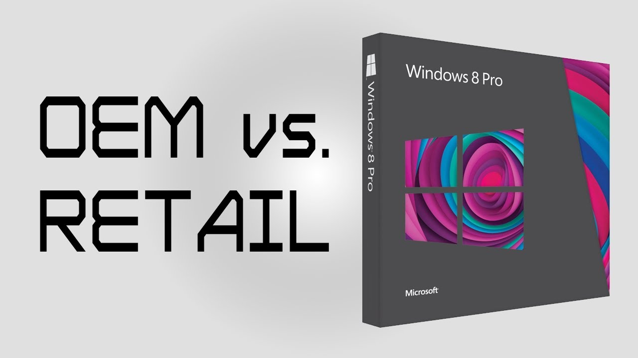 Diferencias entre Windows OEM, Retail y de volumen (bulk)
