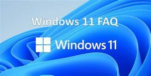 Frequently asked questions about Windows 11